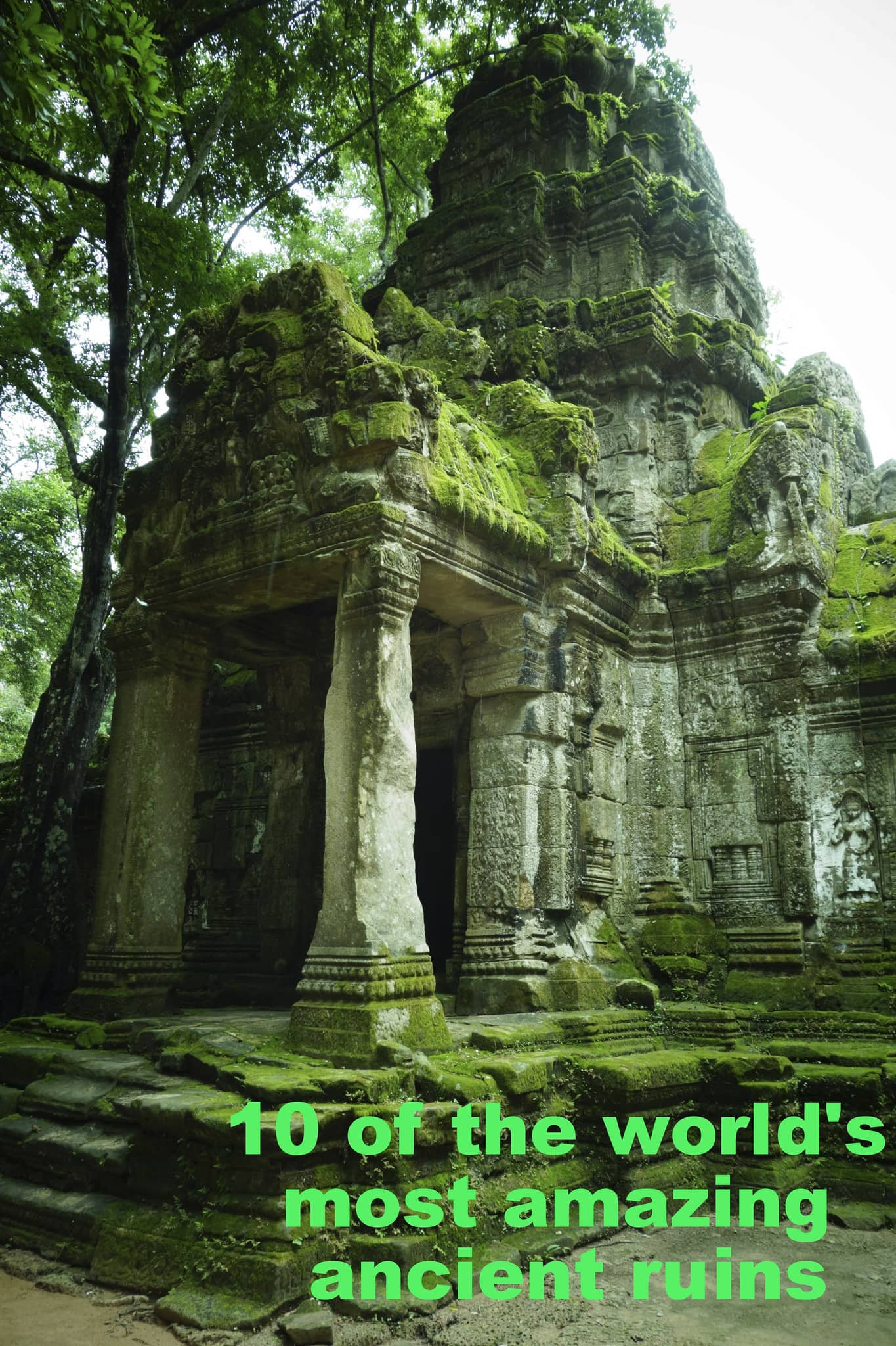 10 of the world's most amazing ancient ruins - Act of ...